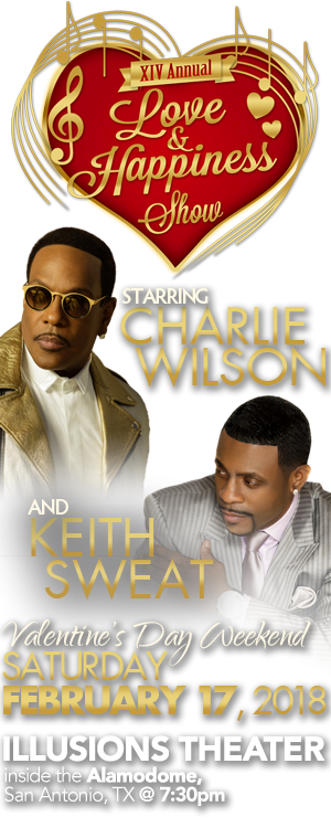 Love and Happiness Show starring Charlie Wilson and Keith Sweat