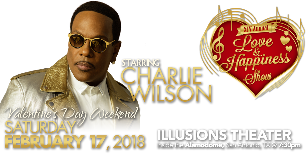 Love and Happiness Show starring Charlie Wilson